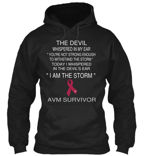 "The Devil Whispered In My Ear ""You're Not Strong Enough To Withstand The Storm"" Today I Whispered In The Devil's Ear... Black T-Shirt Front"