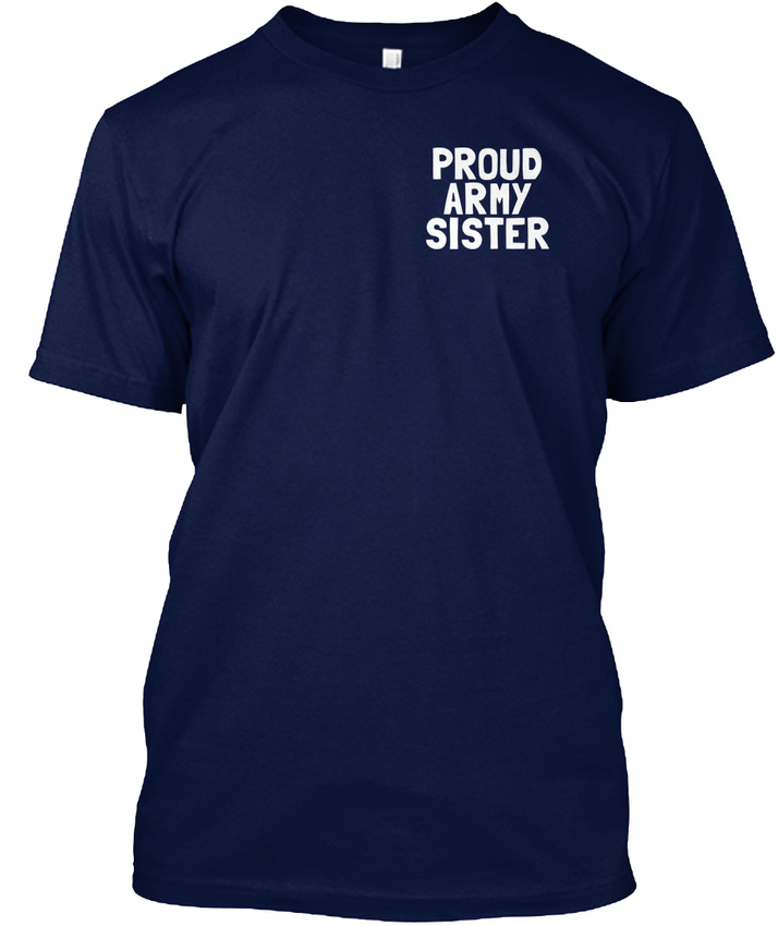My-Hero-proud-Army-Sister-Proud-Some-People-Will-Hanes-Tagless-Tee-T-Shirt thumbnail 10