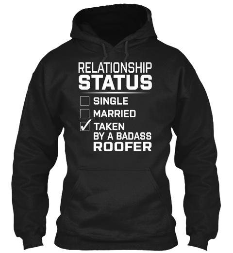 Roofer   Relationship Status Black T-Shirt Front