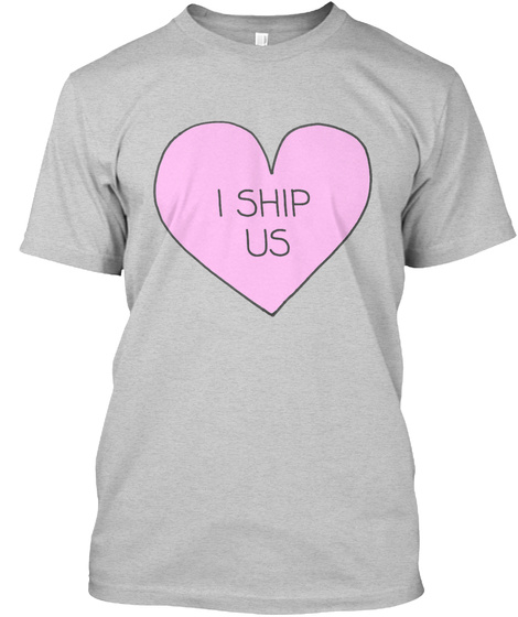 I Ship Us Light Steel T-Shirt Front