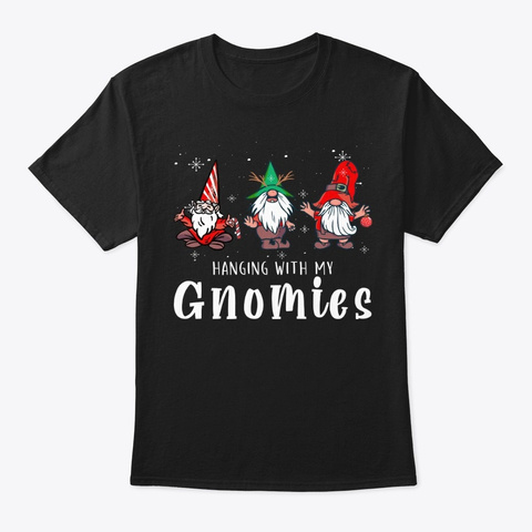 Christmas Hanging With Gnomies Funny Black T-Shirt Front