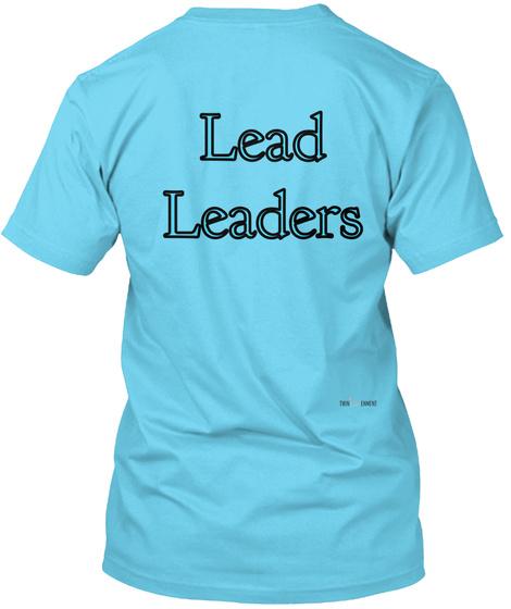 Lead Leaders Tahiti Blue T-Shirt Back