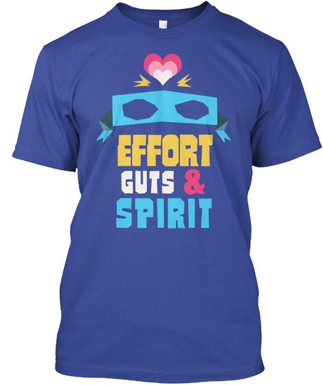 Effort Guts &  Spirit Deep Royal T-Shirt Front