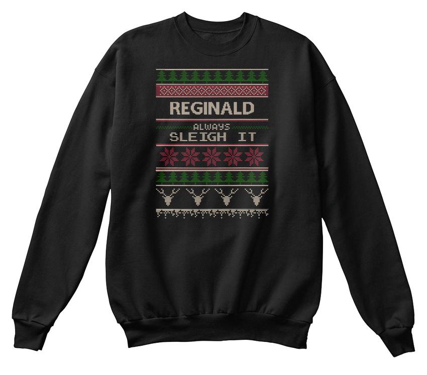 Reginald Always Sleigh It Standard Unisex Sweatshirt     | Moderne und elegante Mode  | Wonderful  | Toy Story