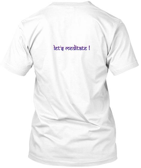 Meditation Graphics Apparel. White T-Shirt Back