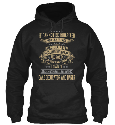 Cake Decorator And Baker Black T-Shirt Front