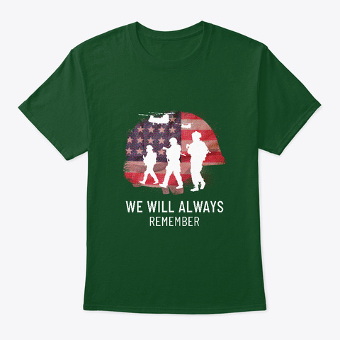 Veterans Day   We Will Always Remember Deep Forest T-Shirt Front