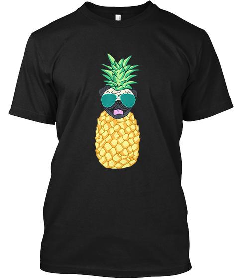 Cool Pineapple Pug T Shirt Black T-Shirt Front