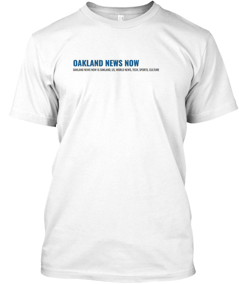Oakland New Now White T-Shirt Front