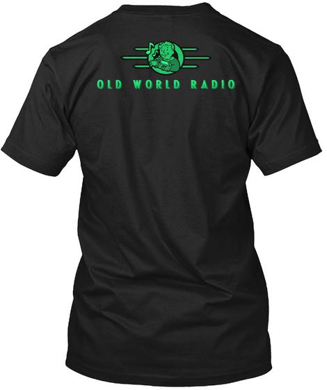 Old World Radio Black T-Shirt Back