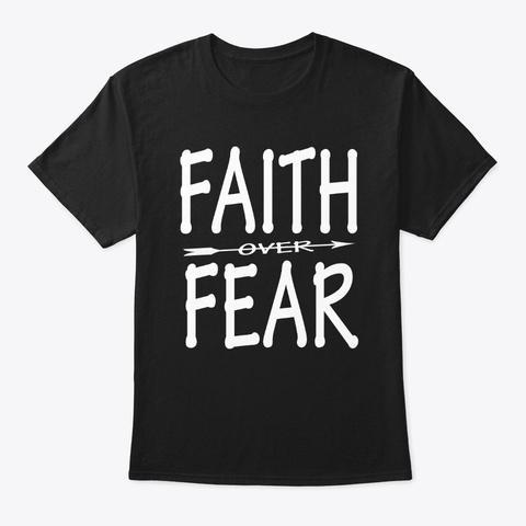 faith over fear merch shirt