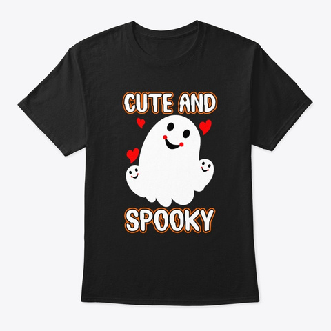 Cute And Spooky Cute Halloween T Shirt Black T-Shirt Front