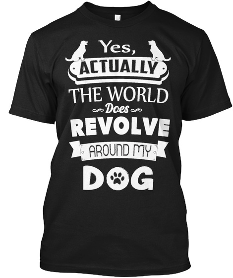 Proud My Dog T Shirt Limited Edition Black T-Shirt Front