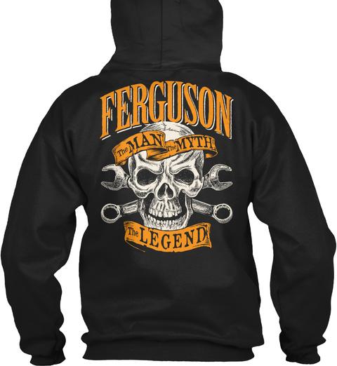 Ferguson The Man The Myth The Legend Black T-Shirt Back