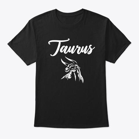 April 20   Taurus Black T-Shirt Front