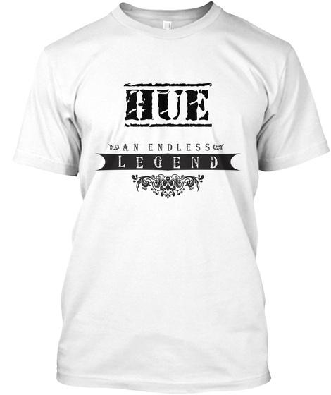 Hue An Endless Legend White T-Shirt Front