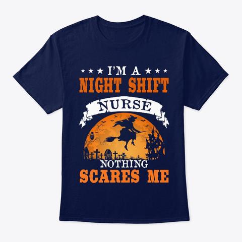 Nurse I'm Night Shift Nurse Navy T-Shirt Front