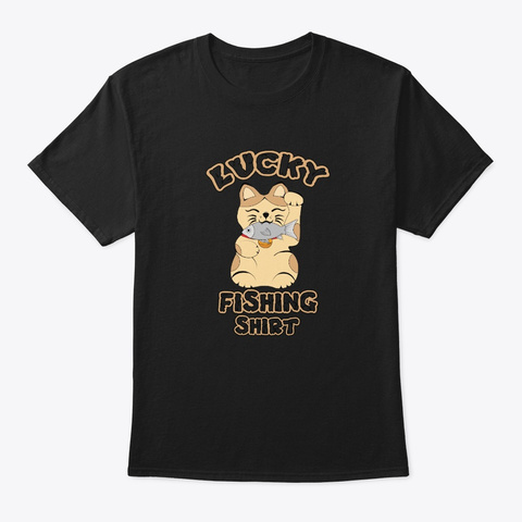 Lucky Cat Fishing  Black T-Shirt Front