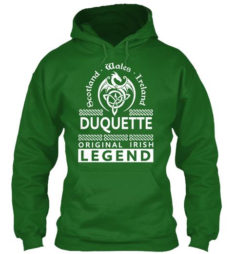Scotland Wales Ireland Duquette Original Irish Legend Irish Green T-Shirt Front