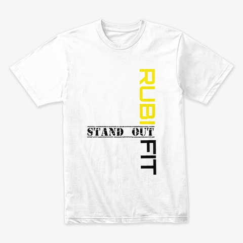 Rubi Fitness Stand Out | Collection White T-Shirt Front