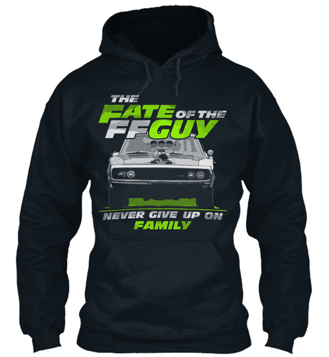 The Fate Of The Ffguy Never Give Up On Family French Navy T-Shirt Front