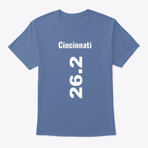 Marathoner 26.2 Cincinnati  Denim Blue T-Shirt Front