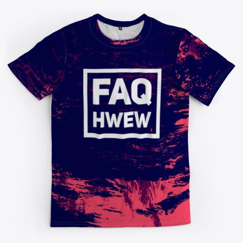 Faq Hwew   Fuck You   Batik Tie Dye Art Standard T-Shirt Front