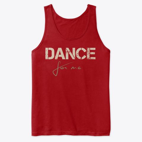 Dance For Me. Dancer Ballet Design Red T-Shirt Front