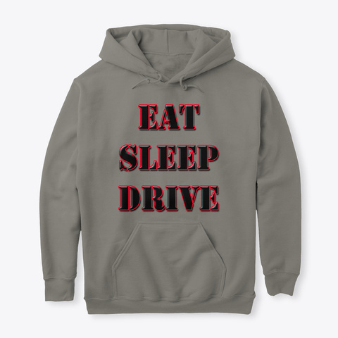 Eat Sleep Drive Charcoal T-Shirt Front