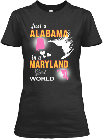 Just Alabama Maryland Girl Black T-Shirt Front