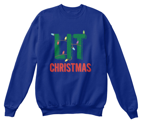 Lit Christmas Deep Royal  Sweatshirt Front
