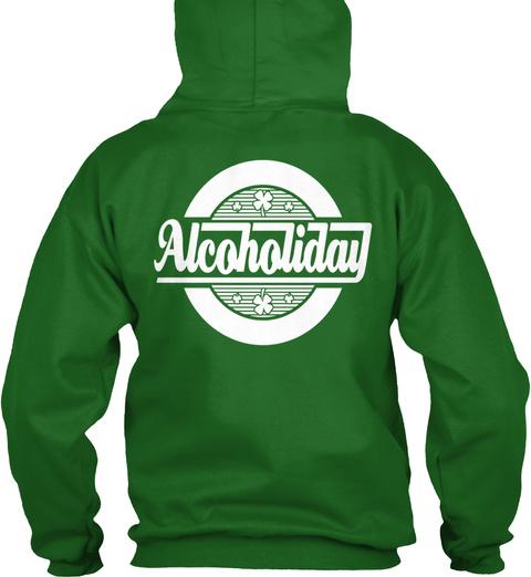 Alcoholiday Funny!!! Irish Green T-Shirt Back