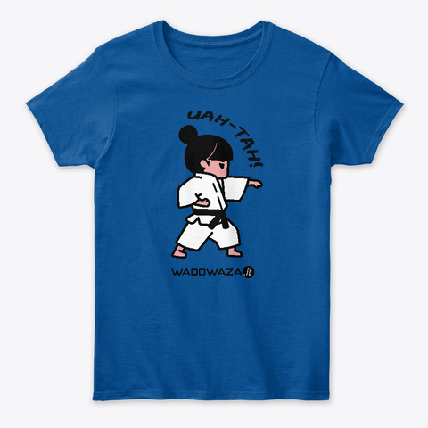Uah Tah! By Wadowaza   For Ladies Royal T-Shirt Front