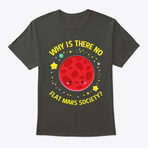 Flat Mars Society Conspiracy Flat Earth Smoke Gray T-Shirt Front