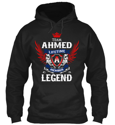 Team Ahmed Lifetime Member Legend Black T-Shirt Front