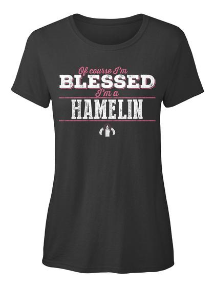 Hamelin Of Course I'm Blessed! Black T-Shirt Front