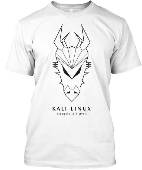 Kali Linux Security Is A Myth White T-Shirt Front