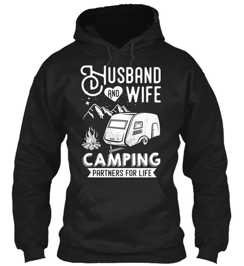 Husband And Wife Camping Partners For Life Black T-Shirt Front