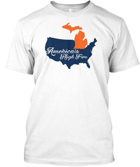 Michigan : America's High Five #3 White T-Shirt Front