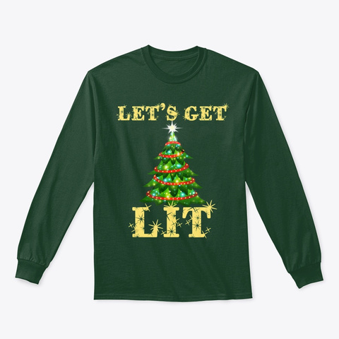 Let's Get Lit Drinking Funny Christmas Forest Green T-Shirt Front