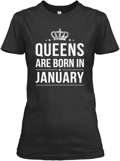 Queens Are Born In January Women's T-Shirt Front