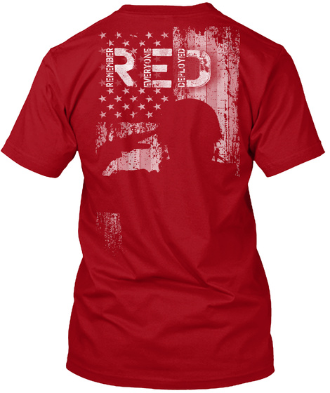 Red Friday Remember Everyone Deployed Deep Red T-Shirt Back