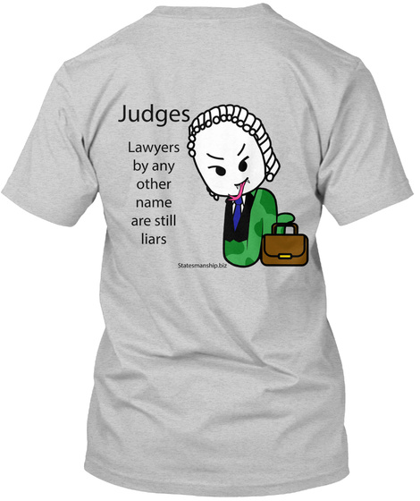 Judges Are Lawyers Light Steel T-Shirt Back