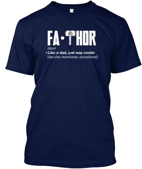 d09dd355 Fathor Way Cooler Shirt Funny Father's - Fa. Thor noun like a dad ...