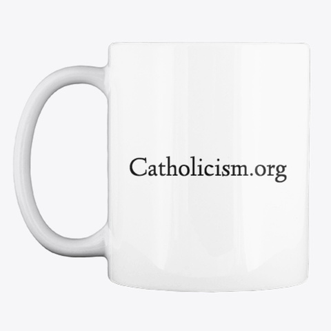 Saint Benedict Center Mug White T-Shirt Front