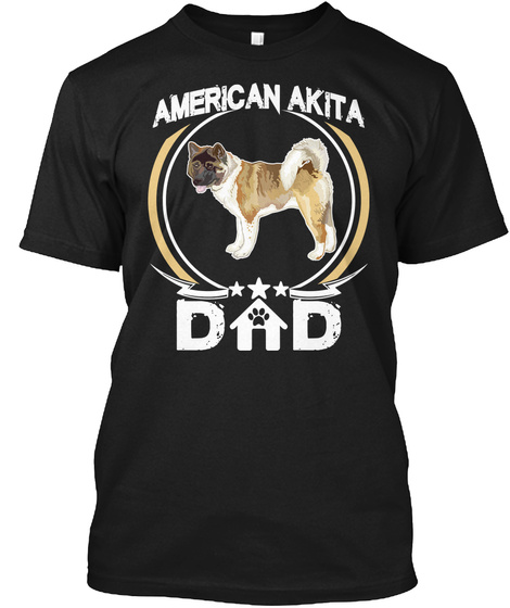 American Akita Dad Tee Fathers Day Gifts Black T-Shirt Front