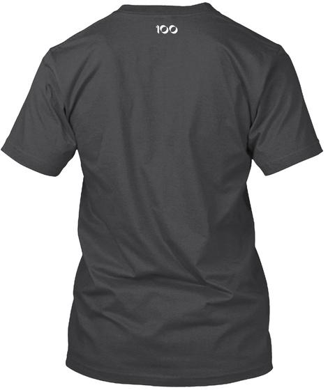 100 Dark Grey Heather T-Shirt Back