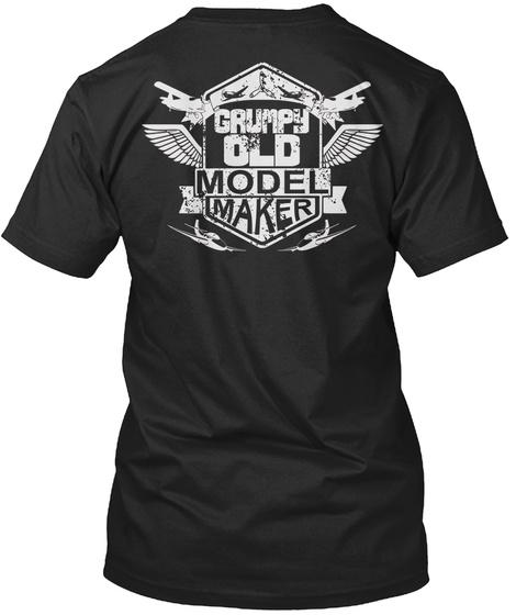 Grumpy Old Model Maker Black T-Shirt Back