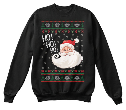 from best christmas sweater shop ho ho ho black sweatshirt front