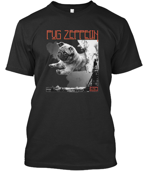 Pug Zeppelin Black T-Shirt Front